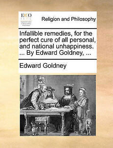 Infallible Remedies for Perfect Cure All Personal Na by Goldney Edward