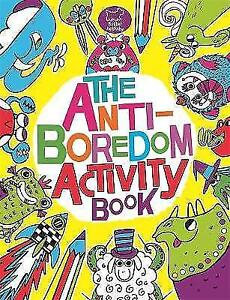 The Anti-Boredom Activity Book by Sophie Schrey (Paperback) New Book
