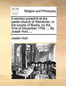 A Sermon Preach'd at Parish Church Wendover in County by Hort Josiah -Paperback