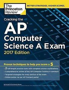 Cracking AP Computer Science Exam 2017 Edition Proven Tec by Princeton Review