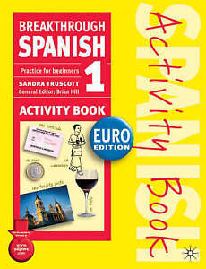 Breakthrough Spanish 1 Activity Book Euro edition, Acceptable, Truscott, Sandra,