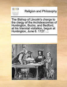 The Bishop Lincoln's Charge Clergy Archdeaconrie by Multiple Contributors
