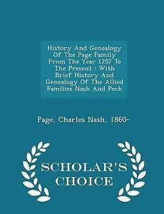 History And Genealogy Of The Page Family From The Year 1257 To The Present: Wit