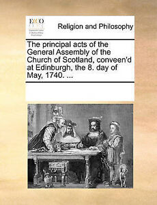 The Principal Acts of the General Assembly of the Church of Scotl 9781170347065