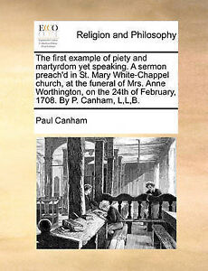 The First Example Piety Martyrdom Yet Speaking Sermon P by Canham Paul