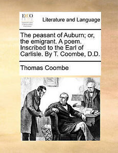 The Peasant Auburn Or Emigrant Poem Inscribed by Coombe Thomas -Paperback