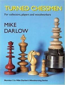 Turned Chessmen by Mike Darlow (Paperback, 2004)