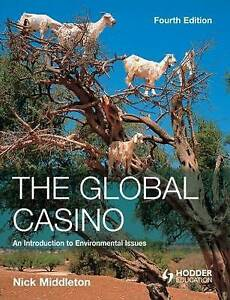 The Global Casino: An Introduction to Environmental Issues, Fourth-ExLibrary