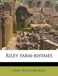 NEW Riley farm-rhymes by James Whitcomb Riley