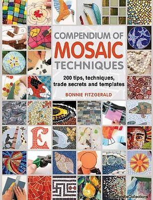 Compendium of Mosaic Techniques Bonnie Fitzgerald Paperback New Book Free UK Del
