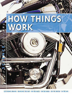 How Things Work (Science Library), Farndon, John, 1842369903, Very Good Book