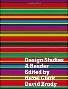 Design Studies A Reader