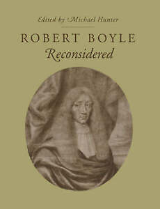 NEW Robert Boyle Reconsidered