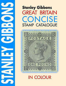 Great Britain Concise Catalogue in Colour 2006 (Stamp Catalogue), Stanley Gibbon