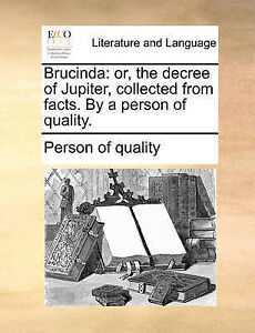 Brucinda Or Decree Jupiter Collected Facts by P by Person Quality -Paperback