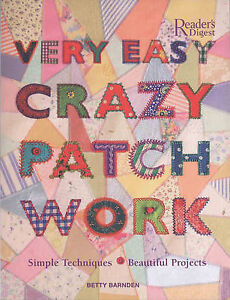 Very-Easy-Crazy-Patchwork-Simple-Techniques-Beautiful-Projects-Barnden-Betty