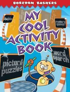 Boredom Bashers: My Cool Activity Book (Puzzles & Activity), n/a, New Book