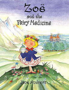 Jane-Andrews-Zoe-and-the-Fairy-Medicine-Book