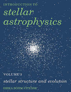 Introduction-to-Stellar-Astrophysics-Volume-3-Introduction-to-ExLibrary