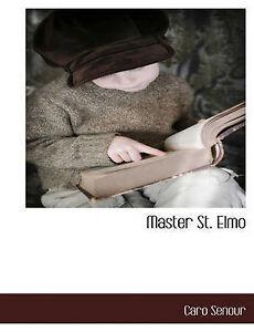 NEW Master St. Elmo by Caro Senour