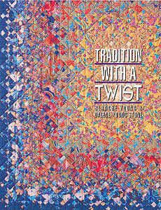 Tradition with a Twist: Variations on Your Favorite Quilts by Blanche Young,...