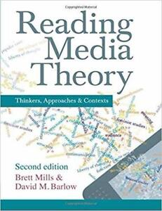 Reading Media Theory Thinkers Approaches and Contexts 2nd edition