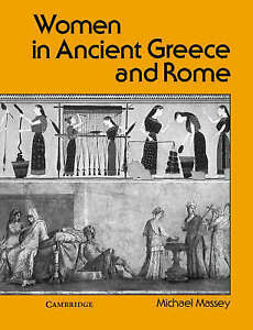 Women-in-Ancient-Greece-and-Rome-by-Michael-Massey-Paperback-1988