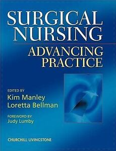 Surgical Nursing: Advancing Practice, 1e by Manley, Kim, Bellman, Loretta