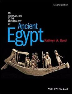 An Introduction to the Archaeology of Ancient Egypt 2nd Edition