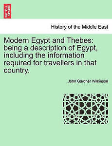 Modern Egypt Thebes Being Description Egypt Including Information Required for T