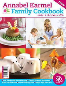 Annabel Karmel Family Cookbook Winter and Christmas: 2008 by Dennis Publishing …