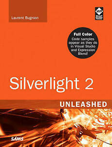 Silverlight-2-Unleashed-Bugnion-Laurent-Used-Good-Book