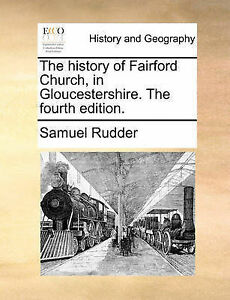 NEW The history of Fairford Church, in Gloucestershire. The fourth edition.
