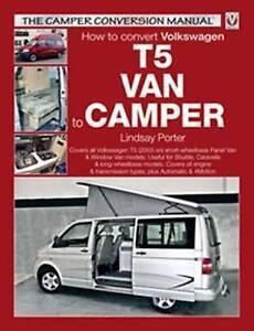 How to Convert Volkswagen T5 Van to Camper by Lindsay Porter (Paperback, 2007)