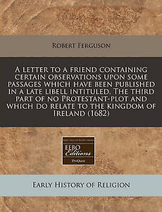 A   Letter Friend Containing Certain Observations Upon Some  by Ferguson Robert