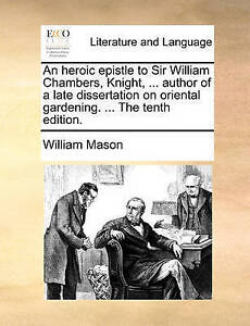 An Heroic Epistle to Sir William Chambers, Knight, ... Author of  9781170433843