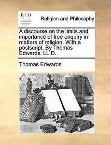 A Discourse on Limits Importance Free Enquiry in Matte by Edwards Thomas
