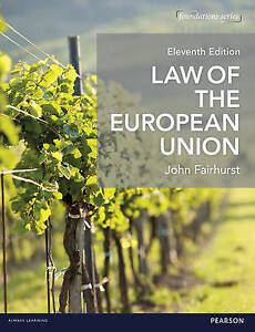 Law of the European Union by John Fairhurst Paperback 2016 Eleventh Edition - London, United Kingdom - Law of the European Union by John Fairhurst Paperback 2016 Eleventh Edition - London, United Kingdom