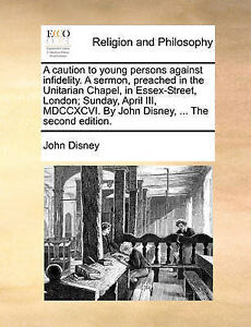 A   Caution Young Persons Against Infidelity Sermon Preach by Disney John