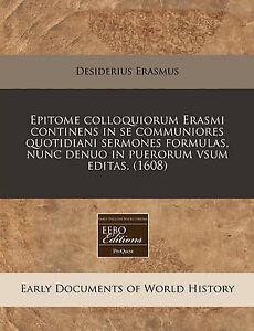 Epitome colloquiorum Erasmi continens in se communiores quotidiani sermones form