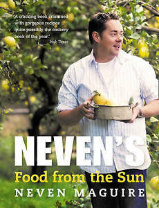 Neven's Food from the Sun, Neven Maguire