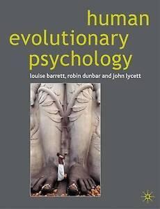 Human Evolutionary Psychology by John Lycett, Robin Dunbar, Louise Barrett (Pap…