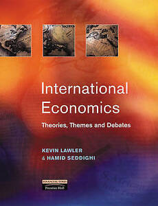 International Economics: Theories, Themes and Debates-ExLibrary