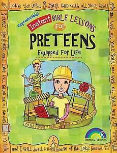 Instant Bible Lessons for Preteens: Equipped for Life