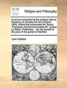 A   Sermon Preached at Assizes Held at Reading on Sunday by Faithfull John