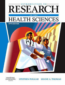 Introduction to Research in the Health Sciences by Shane A. Thomas, Stephen Pol…