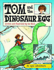 Tom and the Dinosaur Egg