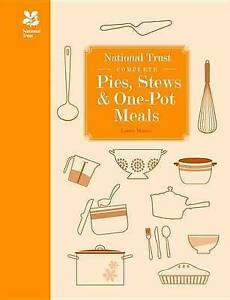 National Trust Complete Pies, Stews and One-pot Meals, Mason, Laura