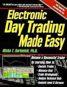 Day trading made easy system