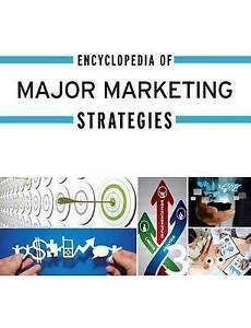 Encyclopedia of Major Marketing Strategies(Encyclopedia of Major Marketing Strat